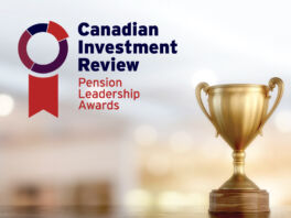 Canadian Investment Review: Pension Leadership Awards